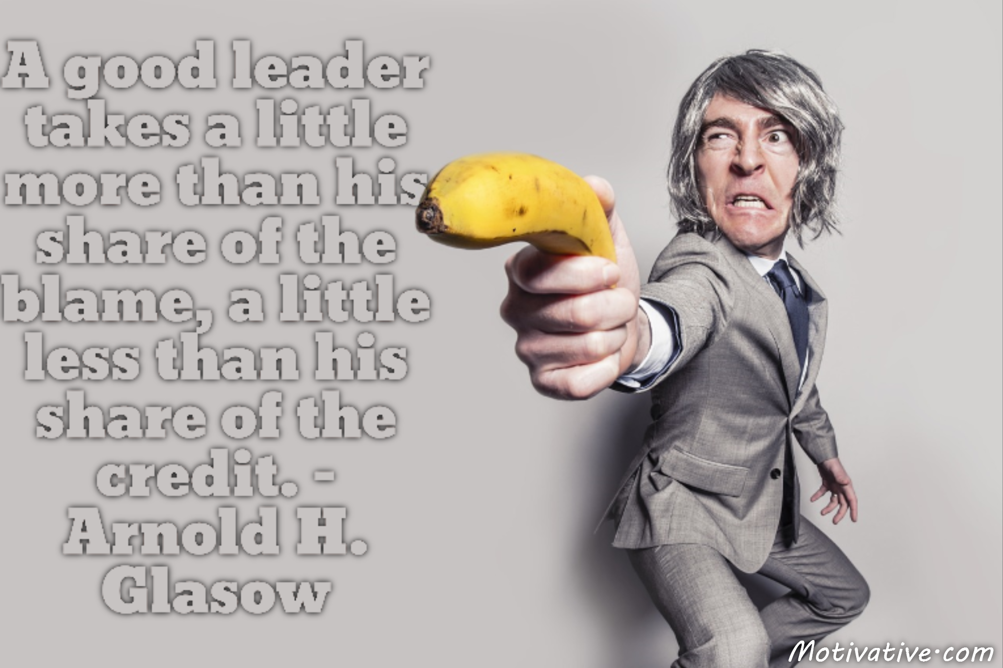 A good leader takes a little more than his share of the blame, a little less than his share of the credit. – Arnold H. Glasow