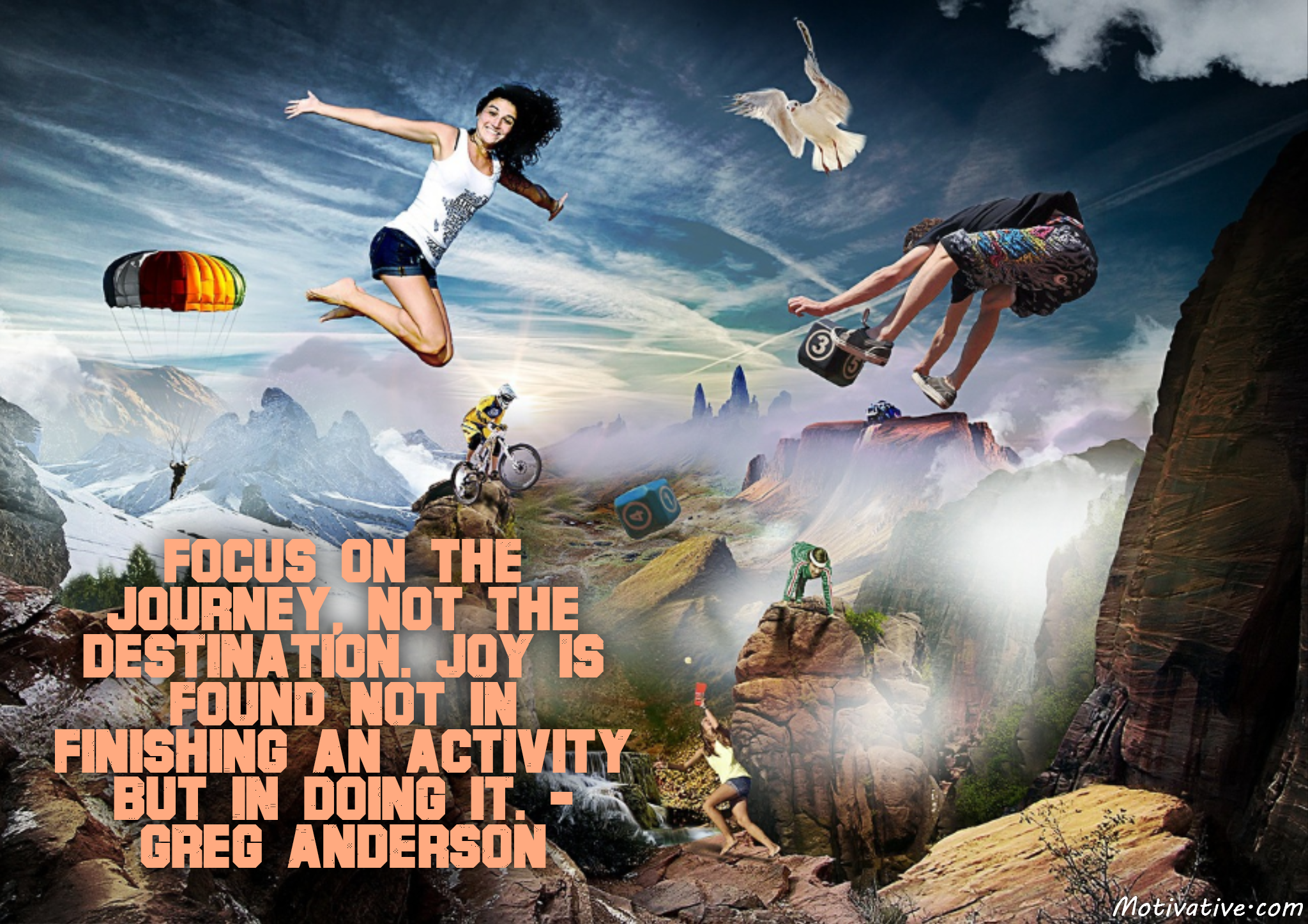 Focus on the journey, not the destination. Joy is found not in finishing an activity but in doing it. – Greg Anderson