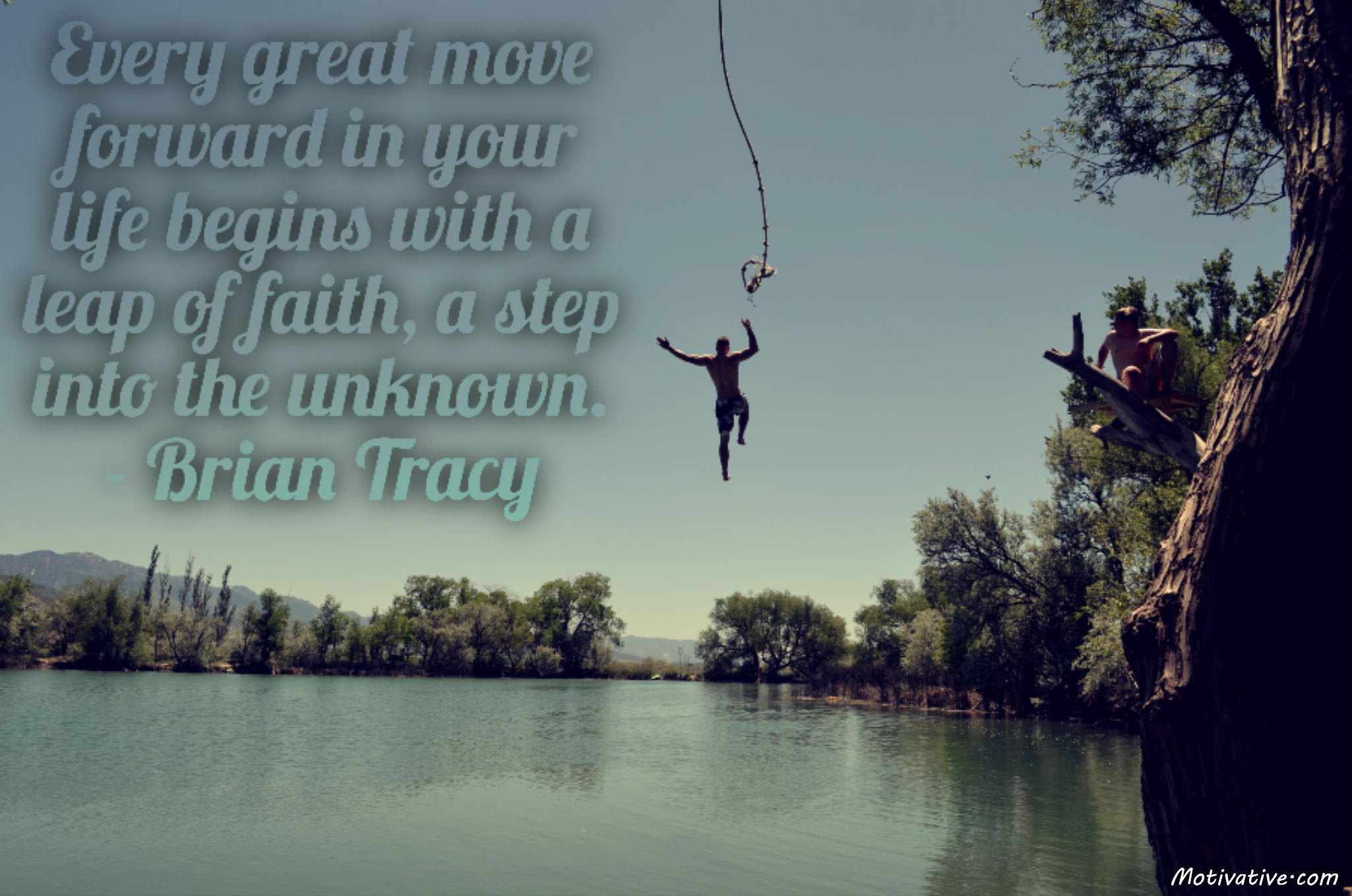 Every great move forward in your life begins with a leap of faith, a step into the unknown. – Brian Tracy