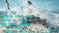 Life is what we make it, always has been, always will be. – Grandma Moses